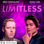 Limitless with Ben Seidman and Shin Lim